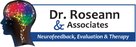 Dr Roseann & Associates - Neurofeedback, Evaluation & Therapy